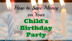 save money on children's party, frugal children's party, save money on kid's birthday party