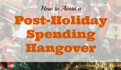 post holiday spending hangover, holiday spending tips, christmas spending advice