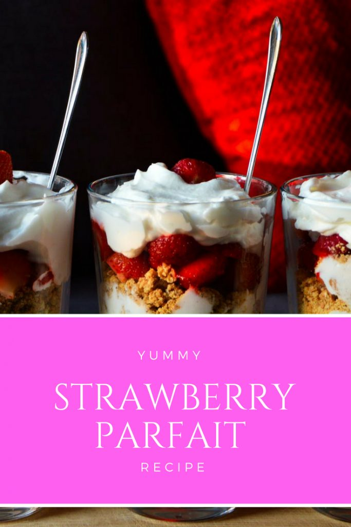 Yummy Strawberry Parfait Recipe