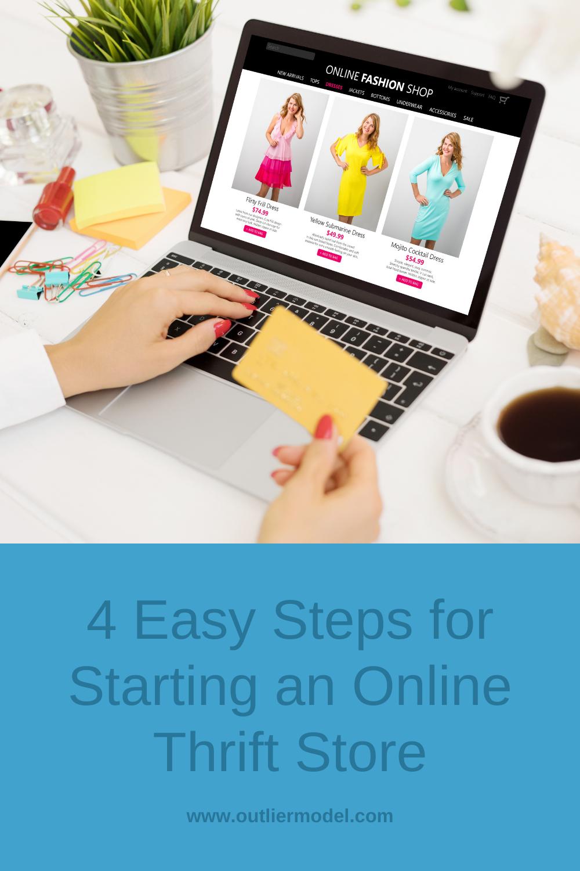 4 Easy Steps for Starting an Online Thrift Store